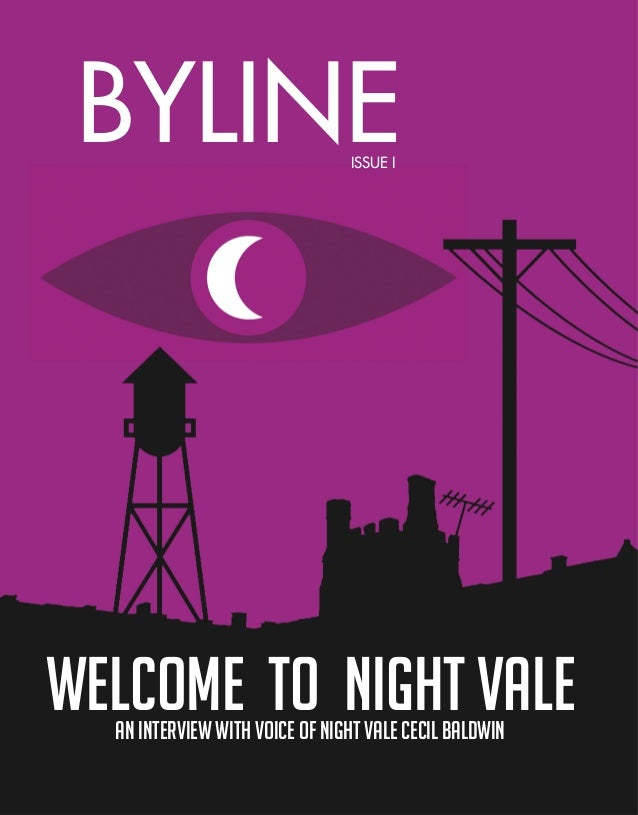 1WELCOME TO NIGHT VALEAN INTERVIEW WITH VOICE OF NIGHT VALE CECIL BALDWIN BYLINEISSUE I