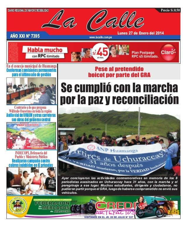 DIARIO REGIONAL DE MAYOR CREDIBILIDAD  AÑO XXI Nº 7395  La Calle  Precio S/.0.50  Lunes 27 de Enero del 2014  www.lacalle....