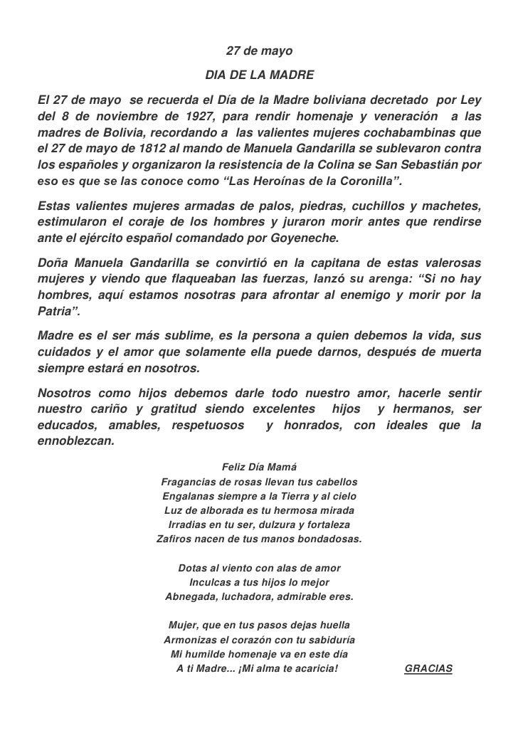 27 de mayo                             DIA DE LA MADREEl 27 de mayo se recuerda el Día de la Madre boliviana decretado por...