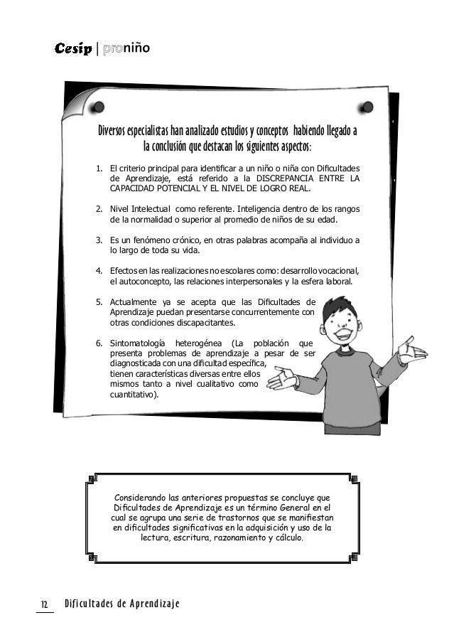 Dificultades de Aprendizaje 13 Clasificación de las DA según Luis Bravo Valdivieso Problemas Generales de Aprendizaje Son ...