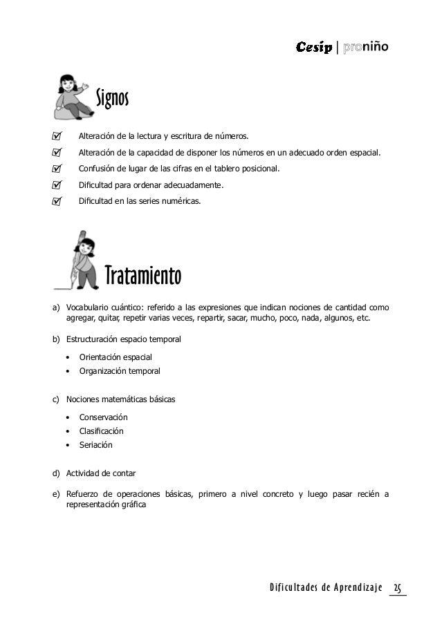 Dificultades de Aprendizaje26 Realizar actividades en las que deba ordenar guiándose de algún criterio a la vez que narra ...