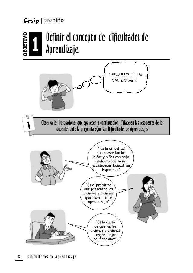 Dificultades de Aprendizaje 9 ¿De estas afirmaciones cuál es la correcta y por qué? Primera Afirmación _____________________...