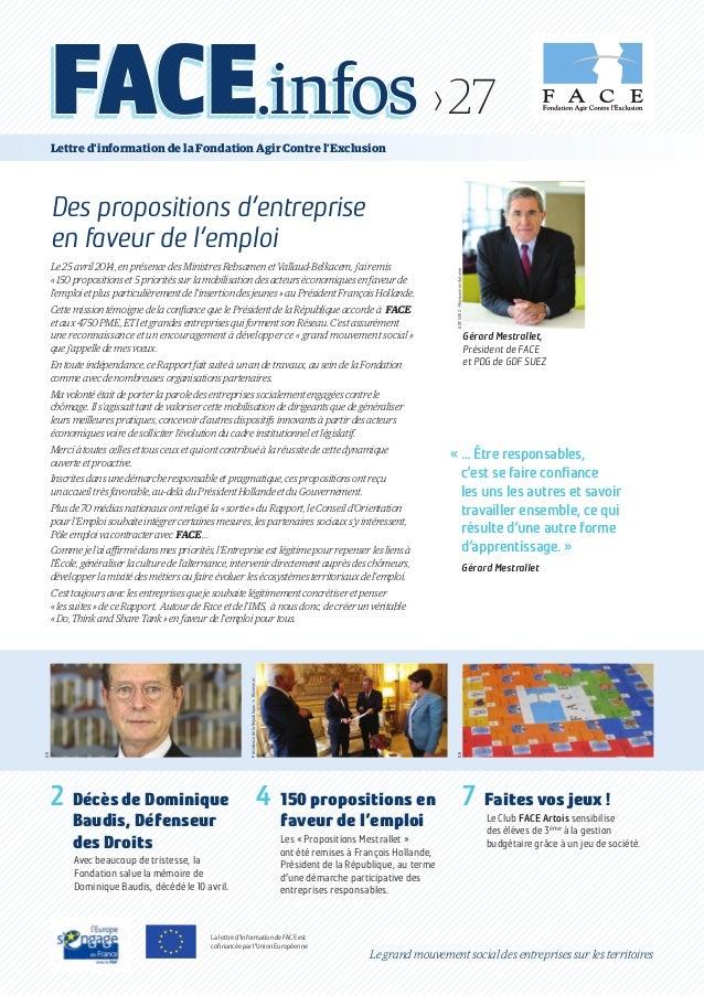 Gérard Mestrallet, Président de FACE et PDG de GDF SUEZ GDFSUEZ-MeyssonnierAntoine«… Être responsables, c'est se faire co...