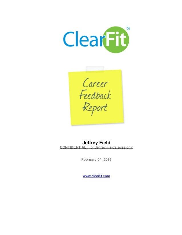 Jeffrey Field CONFIDENTIAL: For Jeffrey Field's eyes only February 04, 2016 www.clearfit.com