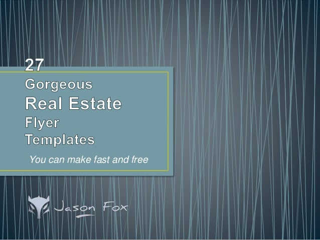 27 gorgeous real estate flyer templates - you can create fast and free, Presentation templates