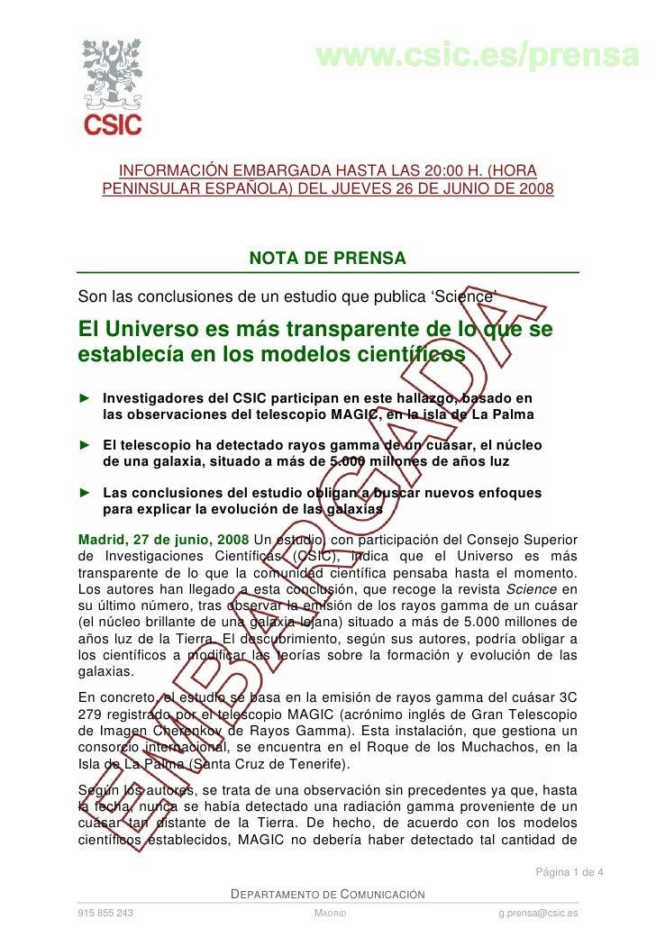 INFORMACIÓN EMBARGADA HASTA LAS 20:00 H. (HORA     PENINSULAR ESPAÑOLA) DEL JUEVES 26 DE JUNIO DE 2008                    ...