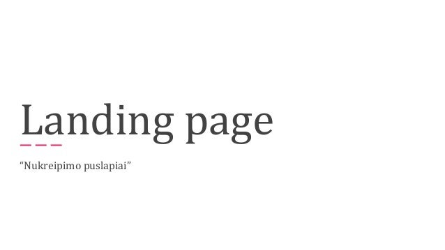 """Landing page """"Nukreipimo puslapiai"""""""