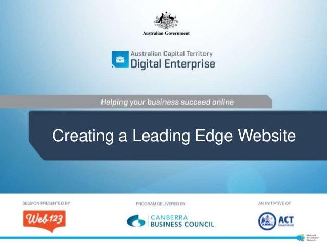 Creating a Leading Edge Website