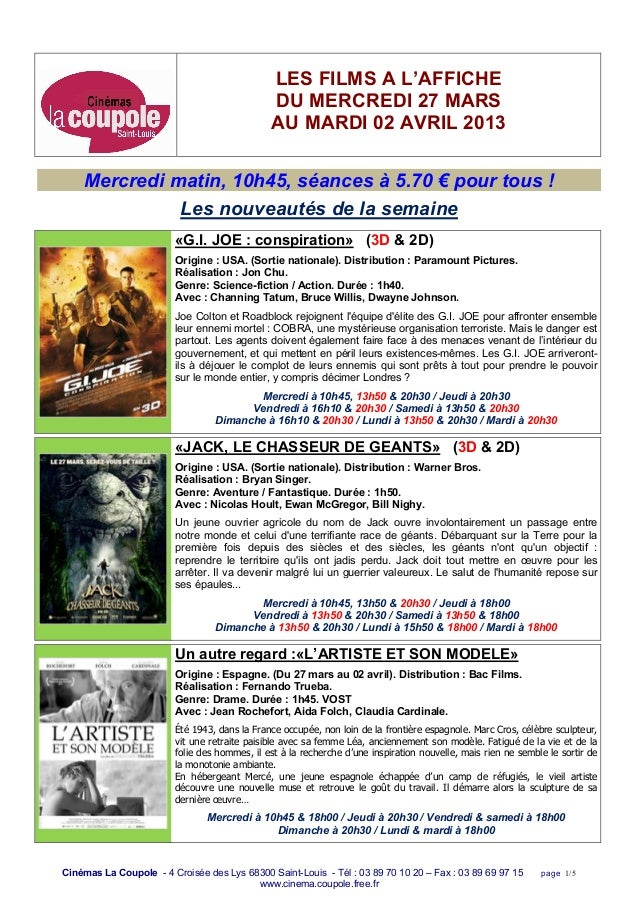 LES FILMS A L'AFFICHE                                              DU MERCREDI 27 MARS                                    ...