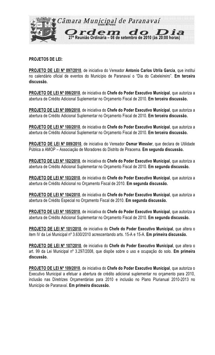 Estado do Paraná                           27ª Reunião Ordinária – 08 de setembro de 2010 (às 20:00 horas)    PROJETOS DE ...