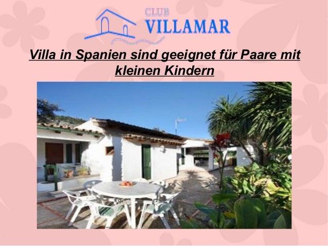 Villa in Spanien sind geeignet für Paare mit kleinen Kindern