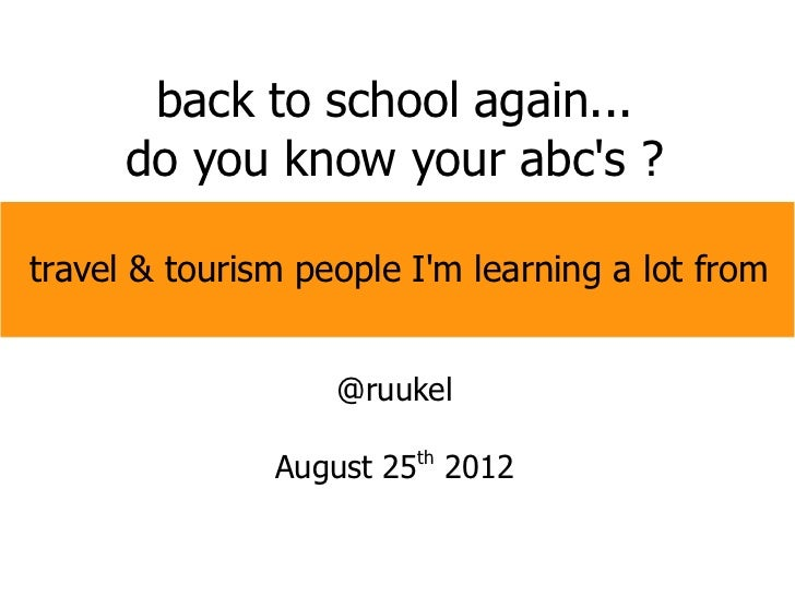 back to school again...      do you know your abcs ?travel & tourism people Im learning a lot from                   @ruuk...
