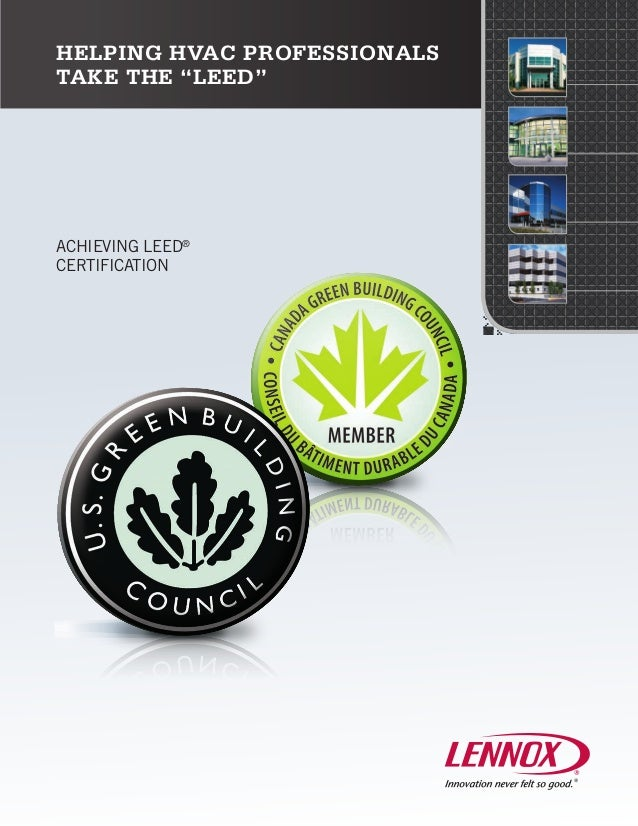 "Helping HVAC professionalstake the ""LEED""Achieving leed®certification"