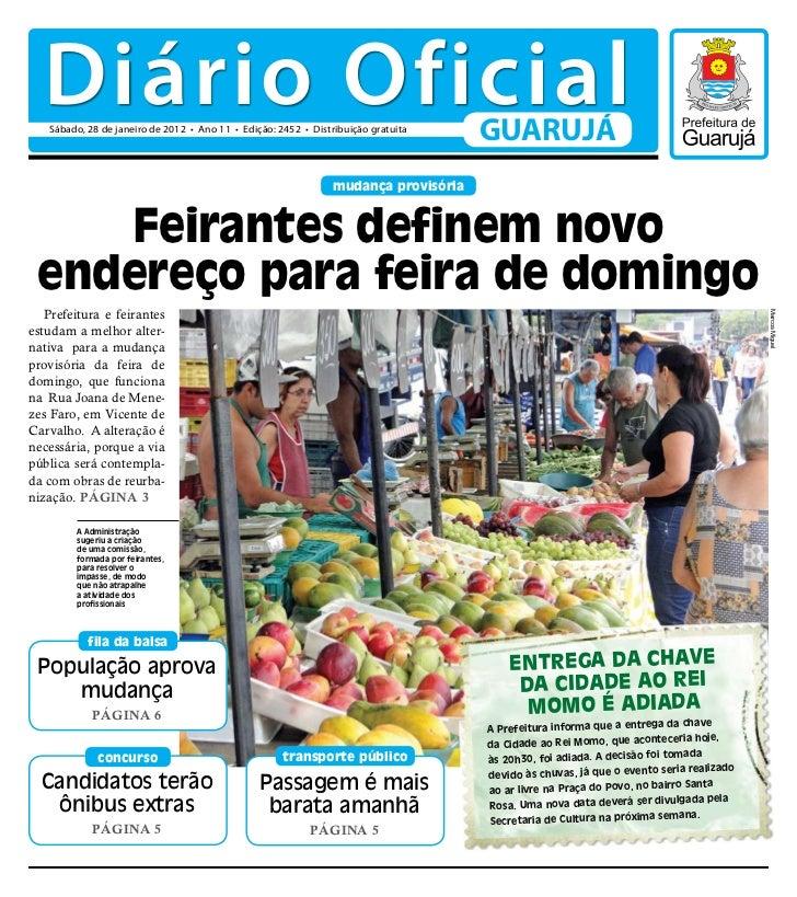 Diário Oficial   Sábado, 28 de janeiro de 2012 • Ano 11 • Edição: 2452 • Distribuição gratuita                            ...