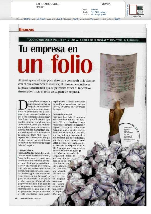 01/03/13EMPRENDEDORES MADRID Prensa: Mensual Tirada: 73.154 Ejemplares Difusión: 44.193 Ejemplares Página: 46 Sección: OTR...