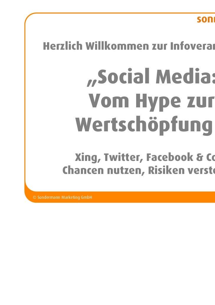 """Herzlich Willkommen zur Infoveranstaltung                    """"Social Media:                    Vom Hype zur               ..."""