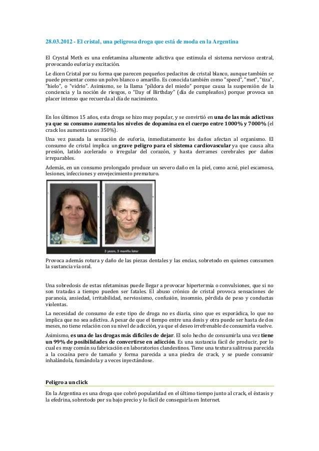 28.03.2012 - El cristal, una peligrosa droga que está de moda en la ArgentinaEl Crystal Meth es una enfetamina altamente a...