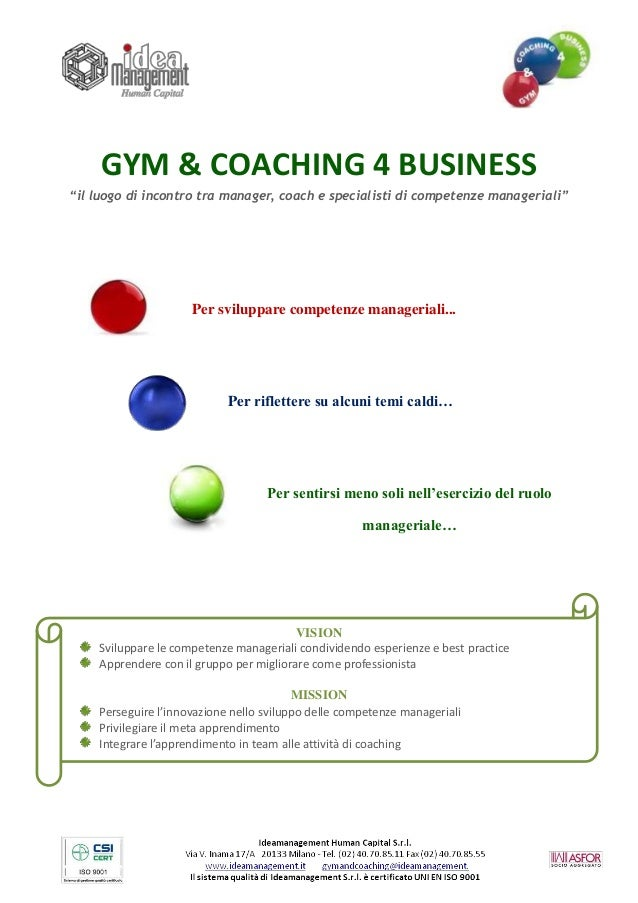 """GYM & COACHING 4 BUSINESS""""il luogo di incontro tra manager, coach e specialisti di competenze manageriali""""                ..."""