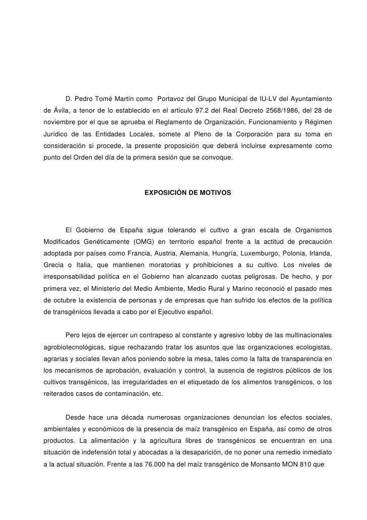 D. Pedro Tomé Martín como Portavoz del Grupo Municipal de IU-LV del Ayuntamiento de Ávila, a tenor de lo establecido en el...