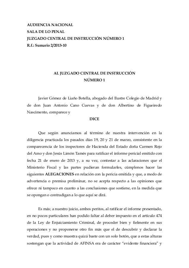 AUDIENCIA NACIONALSALA DE LO PENALJUZGADO CENTRAL DE INSTRUCCIÓN NÚMERO 1R.f.: Sumario 2/2013-10AL JUZGADO CENTRAL DE INST...