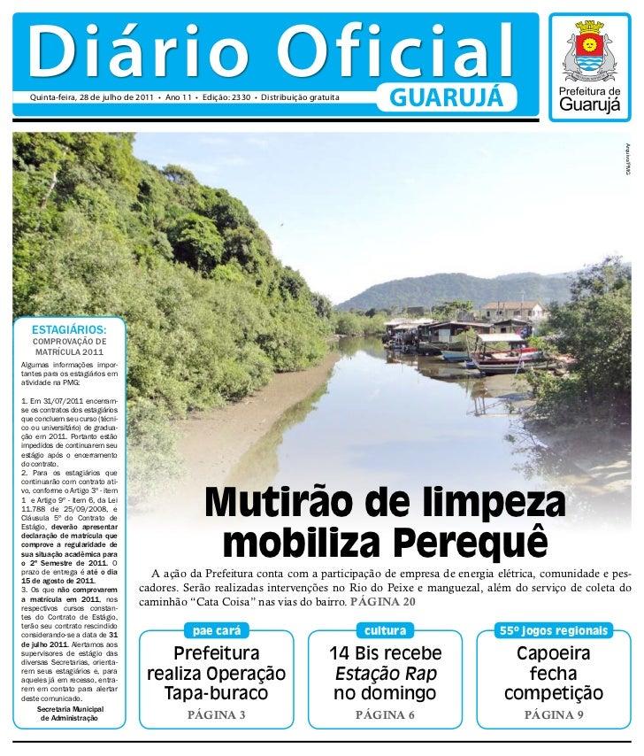 Diário Oficial                Quinta-feira, 28 de julho de 2011 • Ano 11 • Edição: 2330 • Distribuição gratuita           ...