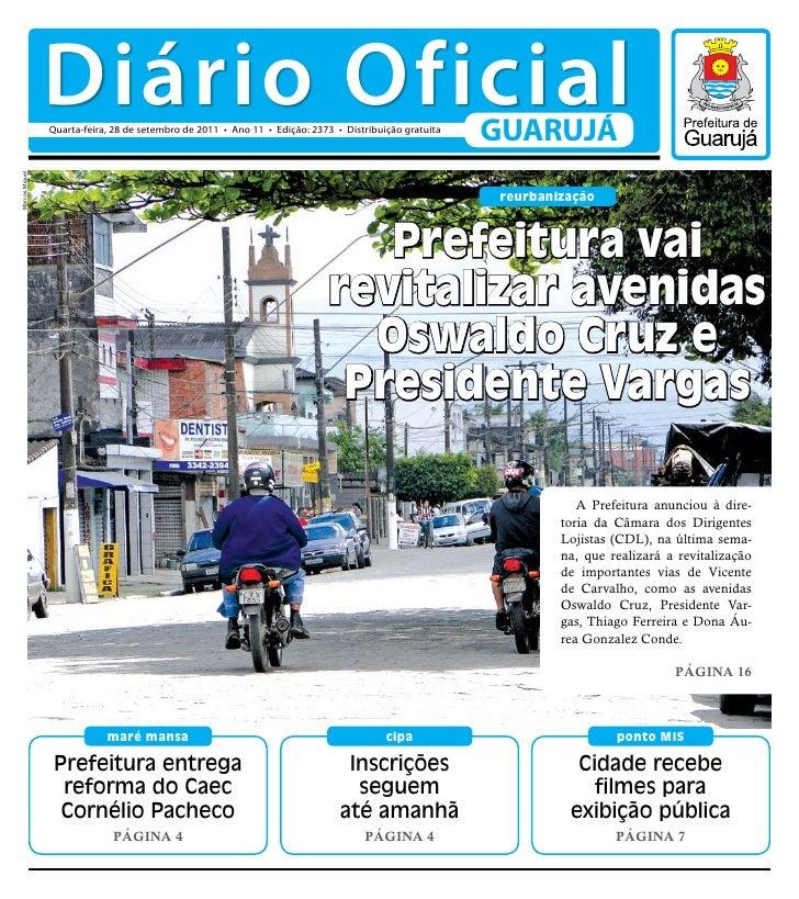 Diário Oficial                Quarta-feira, 28 de setembro de 2011 • Ano 11 • Edição: 2373 • Distribuição gratuita        ...