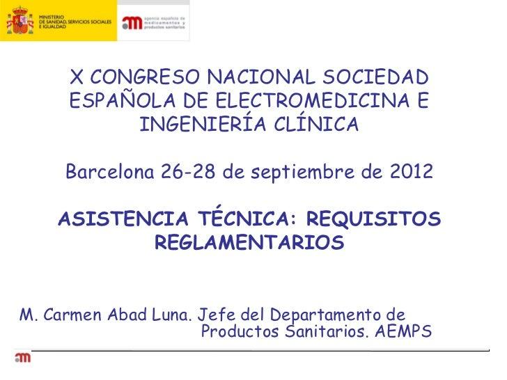X CONGRESO NACIONAL SOCIEDAD     ESPAÑOLA DE ELECTROMEDICINA E          INGENIERÍA CLÍNICA     Barcelona 26-28 de septiemb...