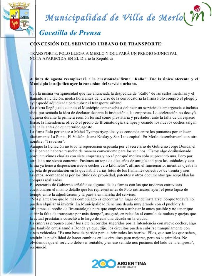 Municipalidad de Villa de Merlo      Gacetilla de Prensa CONCESIÓN DEL SERVICIO URBANO DE TRANSPORTE: TRANSPORTE: POLO LLE...