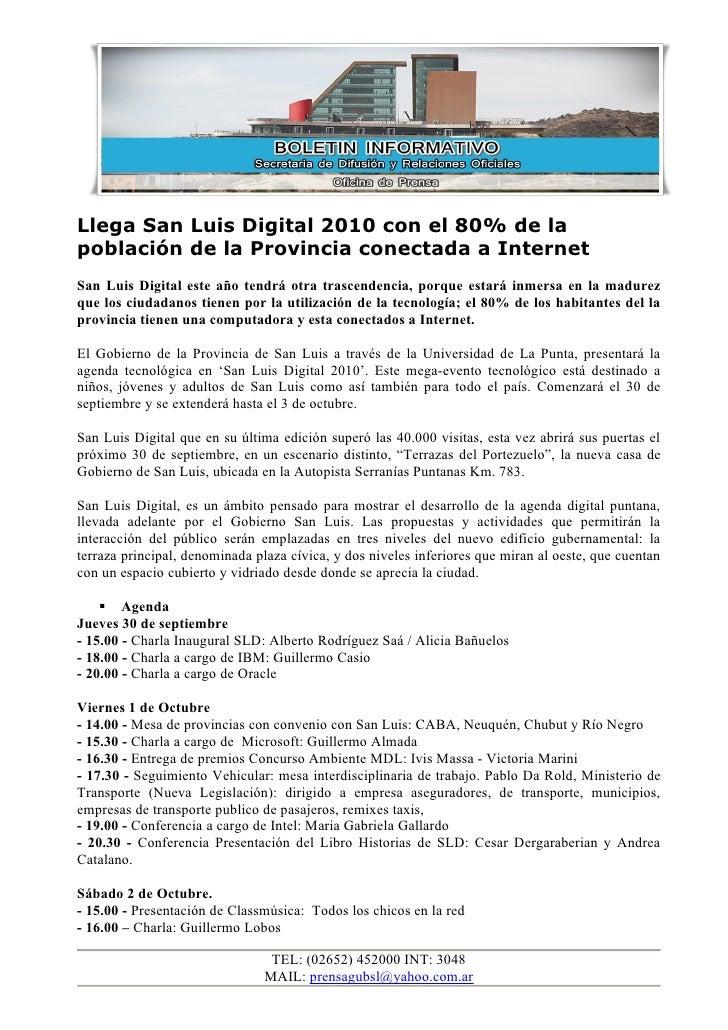 Llega San Luis Digital 2010 con el 80% de la población de la Provincia conectada a Internet San Luis Digital este año tend...