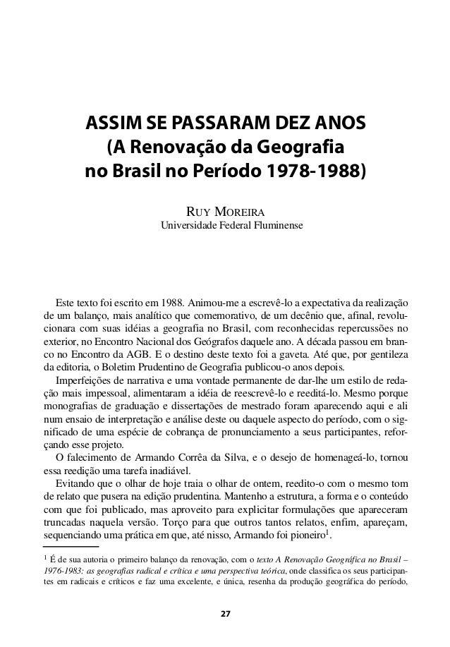 ASSIM SE PASSARAM DEZ ANOS (A Renovação da Geografia no Brasil no Período 1978-1988) RUY MOREIRA Universidade Federal Flum...