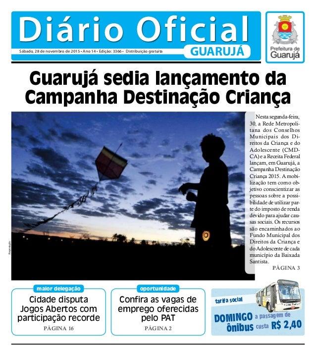 Cidade disputa Jogos Abertos com participação recorde PÁGINA 16 maior delegação Confira as vagas de emprego oferecidas pel...