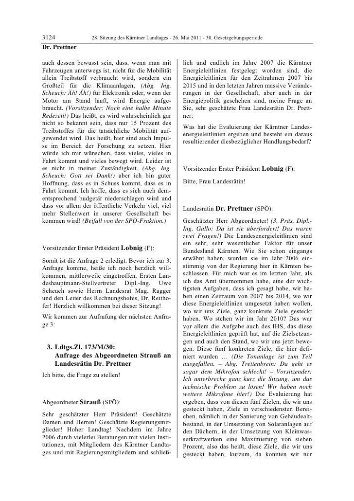3124                28. Sitzung des Kärntner Landtages - 26. Mai 2011 - 30. GesetzgebungsperiodeDr. Prettnerauch dessen be...