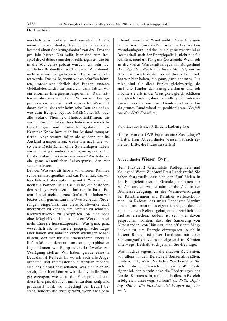 3126               28. Sitzung des Kärntner Landtages - 26. Mai 2011 - 30. GesetzgebungsperiodeDr. Prettnerwirklich ernst ...