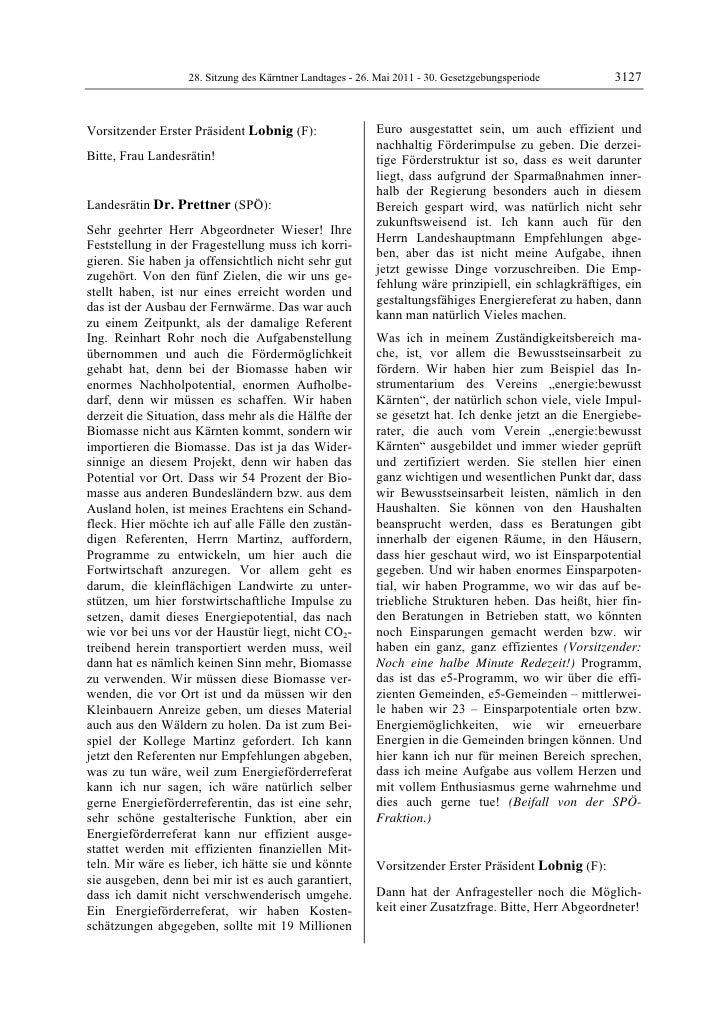 28. Sitzung des Kärntner Landtages - 26. Mai 2011 - 30. Gesetzgebungsperiode        3127Vorsitzender Erster Präsident Lobn...