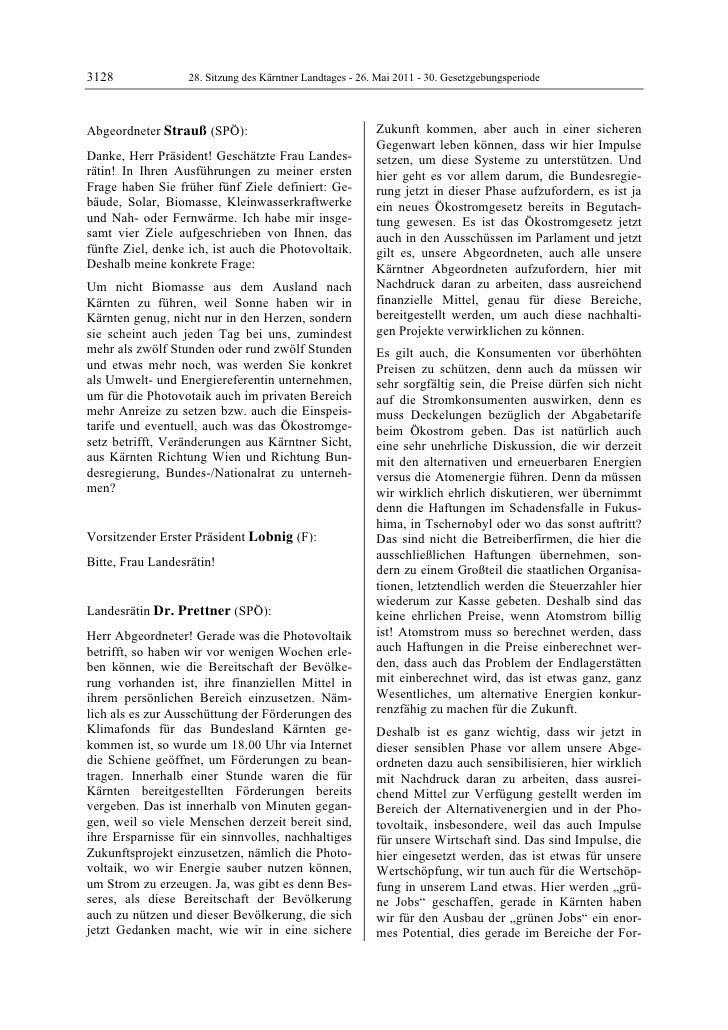 3128               28. Sitzung des Kärntner Landtages - 26. Mai 2011 - 30. GesetzgebungsperiodeAbgeordneter Strauß (SPÖ): ...