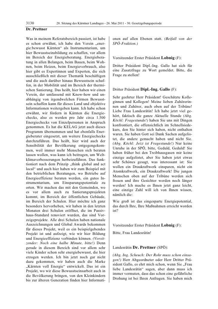 3130              28. Sitzung des Kärntner Landtages - 26. Mai 2011 - 30. GesetzgebungsperiodeDr. PrettnerWas in meinem Re...
