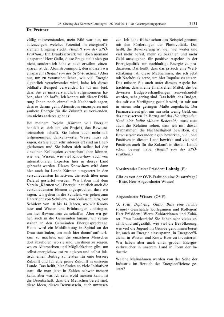 28. Sitzung des Kärntner Landtages - 26. Mai 2011 - 30. Gesetzgebungsperiode        3131Dr. Prettnervöllig missverstanden,...