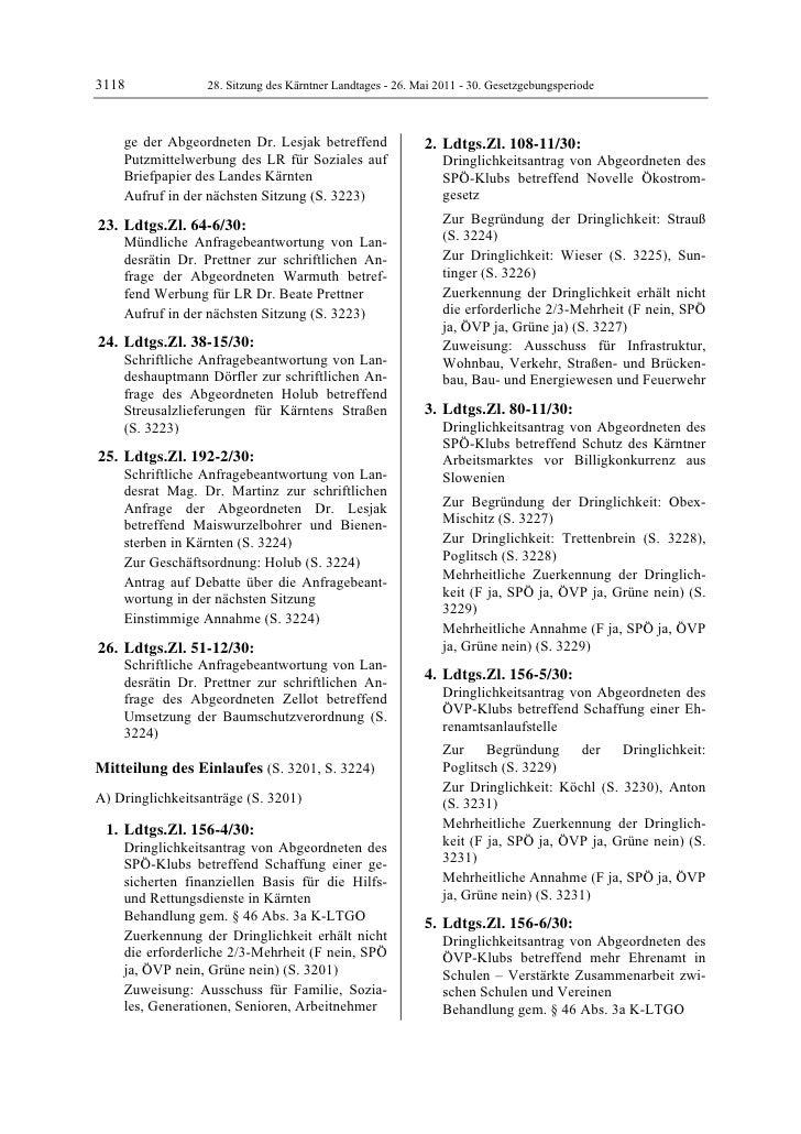 3118              28. Sitzung des Kärntner Landtages - 26. Mai 2011 - 30. Gesetzgebungsperiode    ge der Abgeordneten Dr. ...