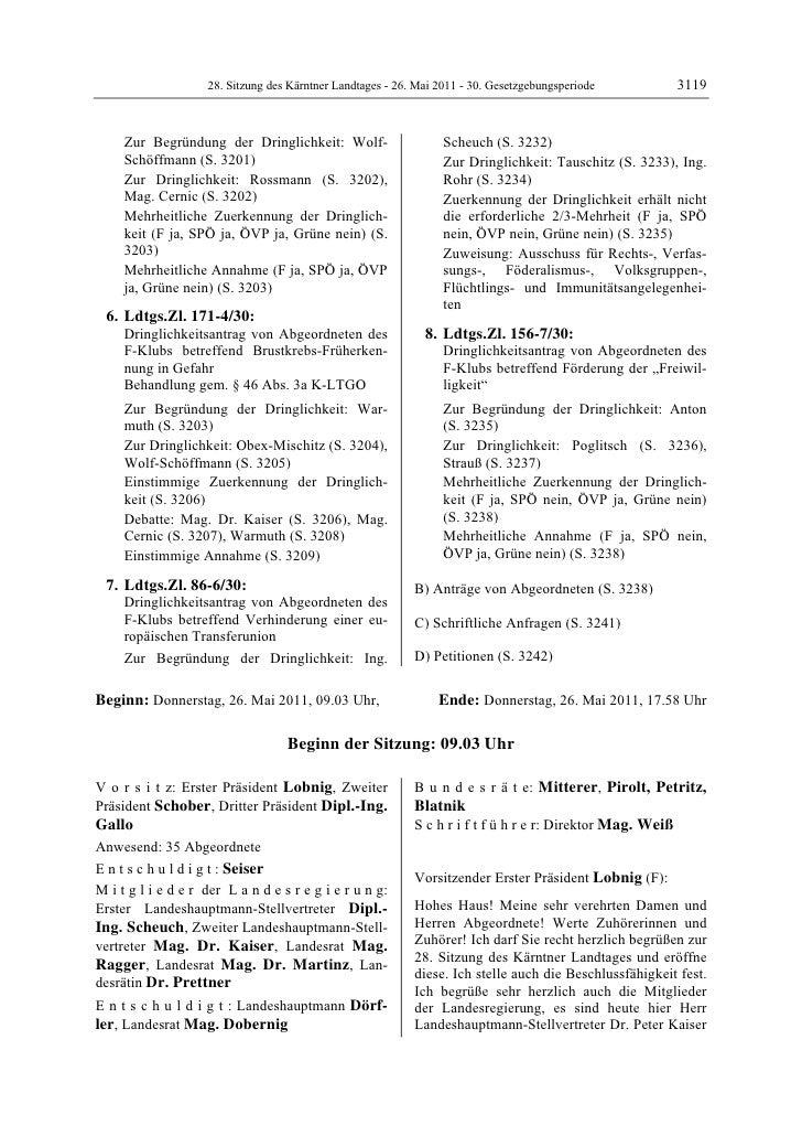 28. Sitzung des Kärntner Landtages - 26. Mai 2011 - 30. Gesetzgebungsperiode            3119     Zur Begründung der Dringl...