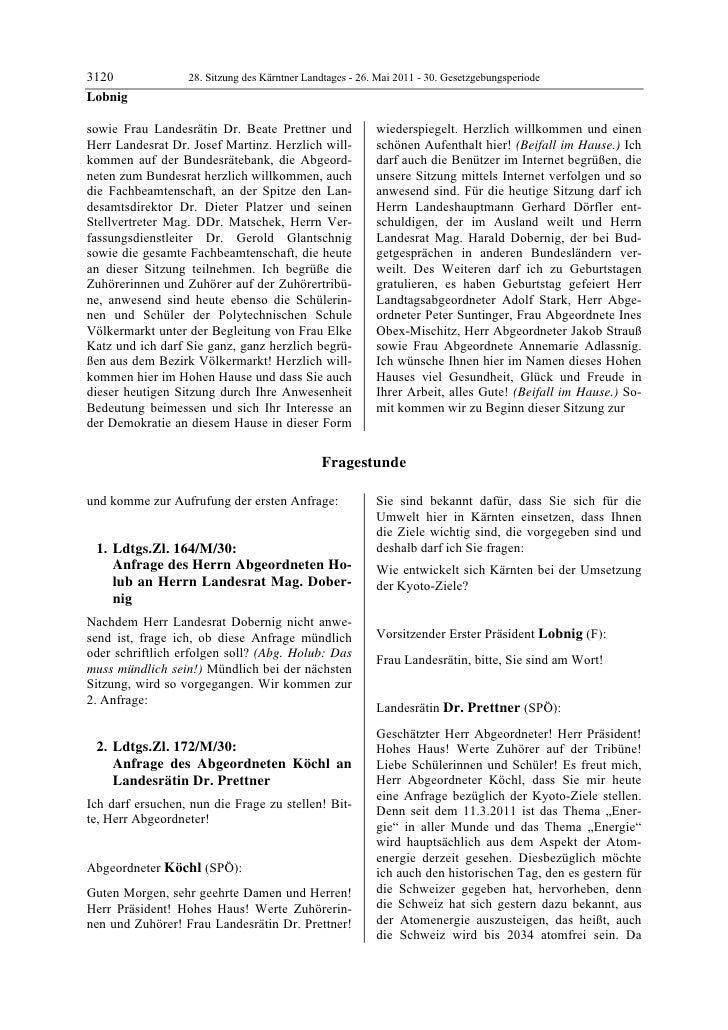 3120              28. Sitzung des Kärntner Landtages - 26. Mai 2011 - 30. GesetzgebungsperiodeLobnigsowie Frau Landesrätin...