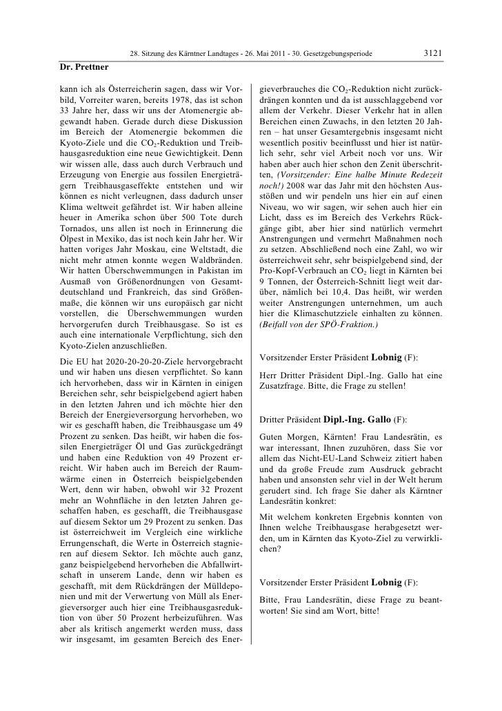 28. Sitzung des Kärntner Landtages - 26. Mai 2011 - 30. Gesetzgebungsperiode        3121Dr. Prettnerkann ich als Österreic...