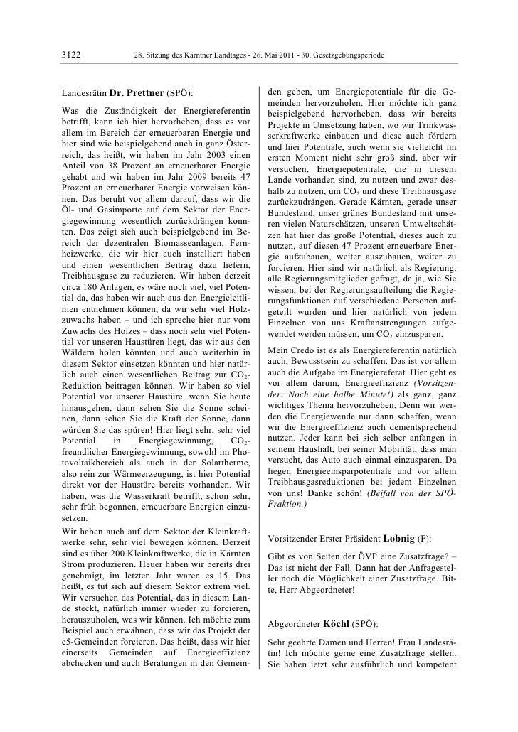 3122               28. Sitzung des Kärntner Landtages - 26. Mai 2011 - 30. GesetzgebungsperiodeLandesrätin Dr. Prettner (S...
