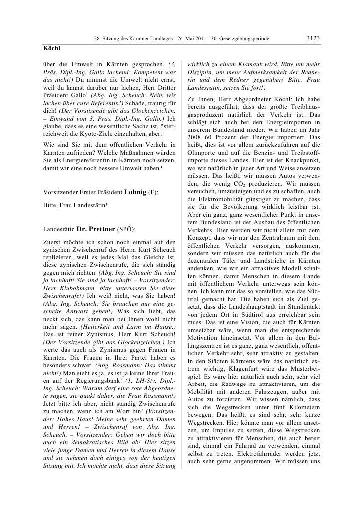 28. Sitzung des Kärntner Landtages - 26. Mai 2011 - 30. Gesetzgebungsperiode        3123Köchlüber die Umwelt in Kärnten ge...