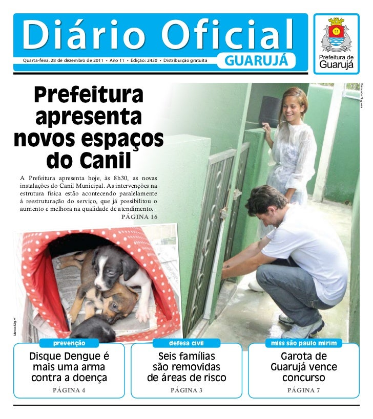 Diário Oficial                 Quarta-feira, 28 de dezembro de 2011 • Ano 11 • Edição: 2430 • Distribuição gratuita       ...