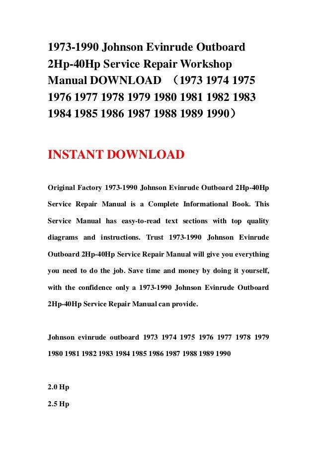 1973 1990 Johnson Evinrude Outboard 2Hp 40Hp Service Repair Workshop Manual DOWNLOAD 1974 1975 1976 1977 1978 1979 1980 1981 1982 1983 1984 1985 1986