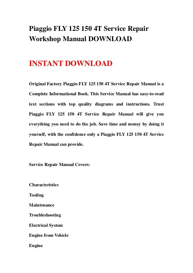 Piaggio Fly 125 150 4t Service Repair Workshop Manual Download