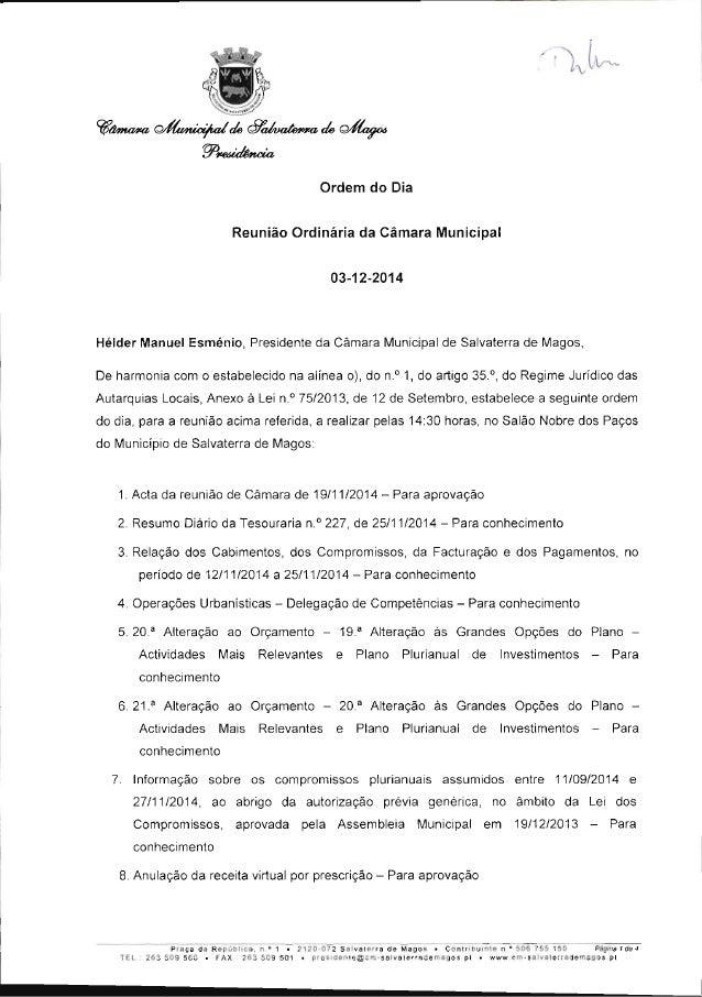 Ordem do Dia Reunião Ordinária da Câmara Municipal  03-12-2014  Hélder Manuel Esménio,  Presidente da Câmara Municipal de ...