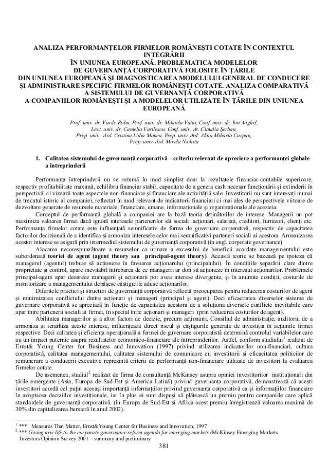 381 ANALIZA PERFORMANŢELOR FIRMELOR ROMÂNEŞTI COTATE ÎN CONTEXTUL INTEGRĂRII ÎN UNIUNEA EUROPEANĂ. PROBLEMATICA MODELELOR ...
