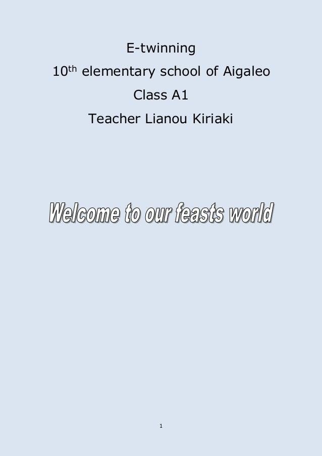 1 E-twinning 10th elementary school of Aigaleo Class A1 Teacher Lianou Kiriaki