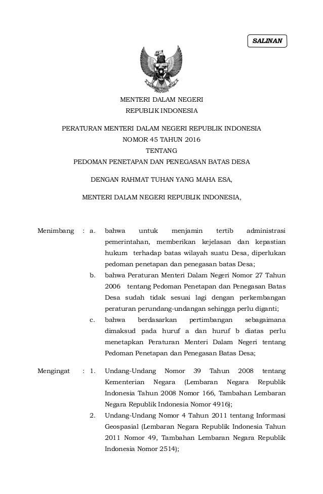 MENTERI DALAM NEGERI REPUBLIK INDONESIA PERATURAN MENTERI DALAM NEGERI REPUBLIK INDONESIA NOMOR 45 TAHUN 2016 TENTANG PEDO...